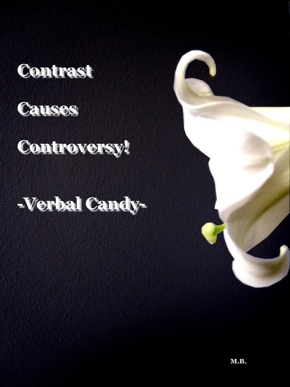 Contrast Creates Controversy!